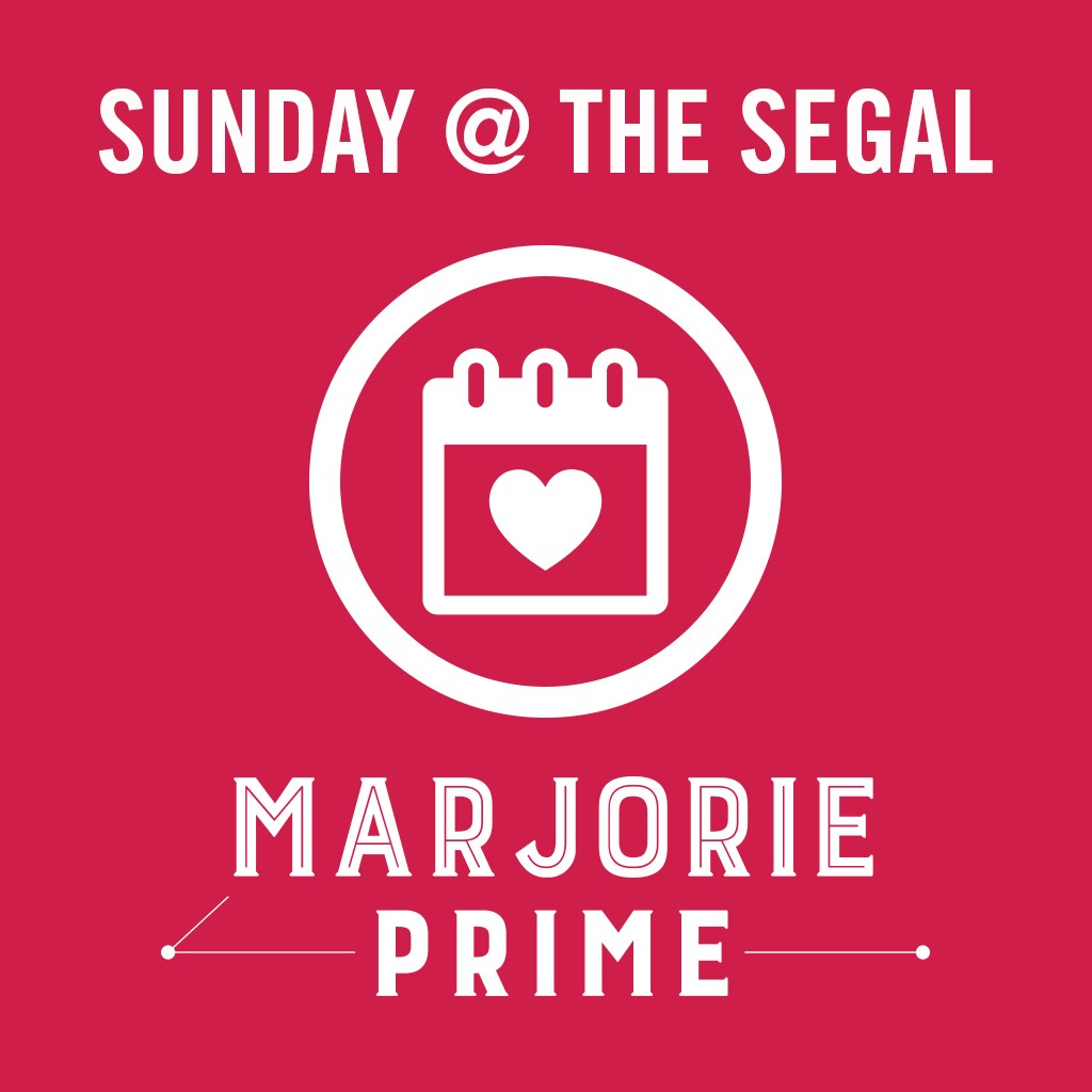 Sunday @ the Segal - Marjorie Prime